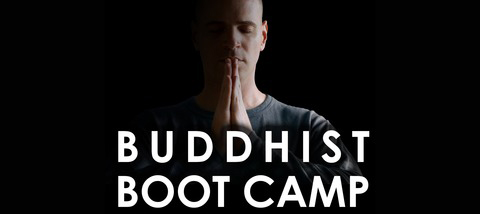 Timber Hawkeye's Buddhist Boot Camp